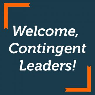 Welcome, Contingent Leaders!